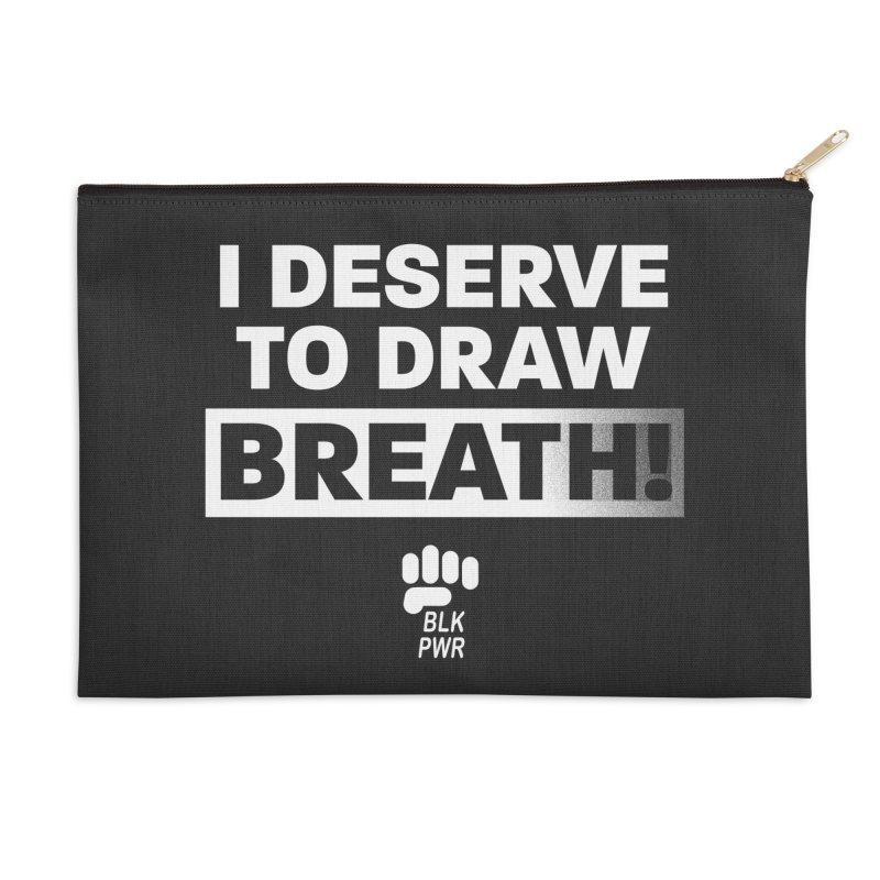 BLKPWR - Draw Breath - White Accessories Zip Pouch by Silli Philli Produktionz   Custom Prints