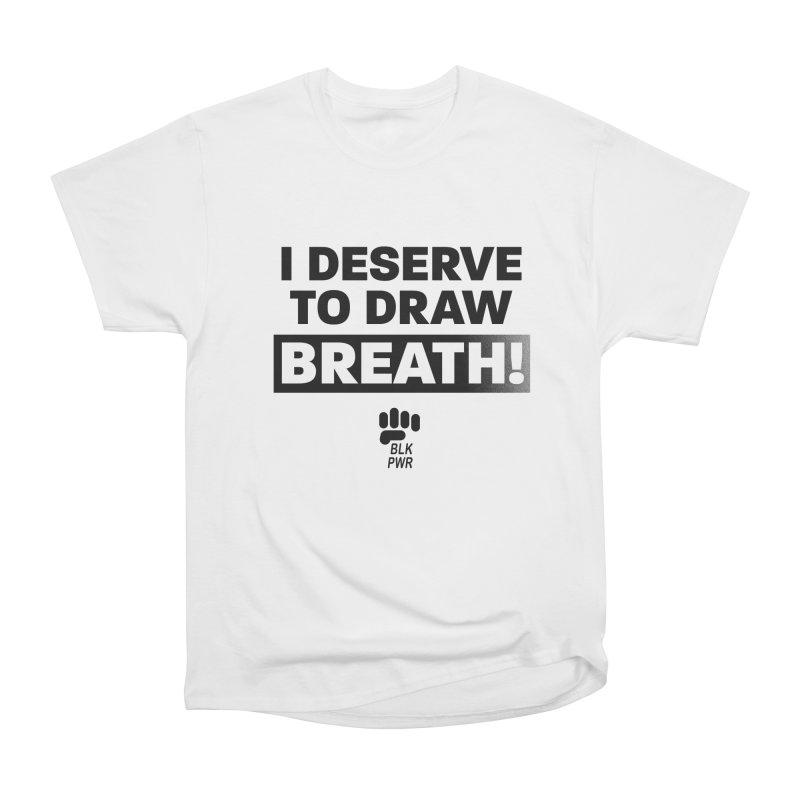 BLKPWR - Draw Breath- Black Women's T-Shirt by Silli Philli Produktionz | Custom Prints