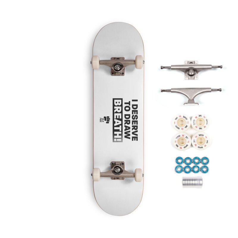 BLKPWR - Draw Breath- Black Accessories Skateboard by Silli Philli Produktionz | Custom Prints