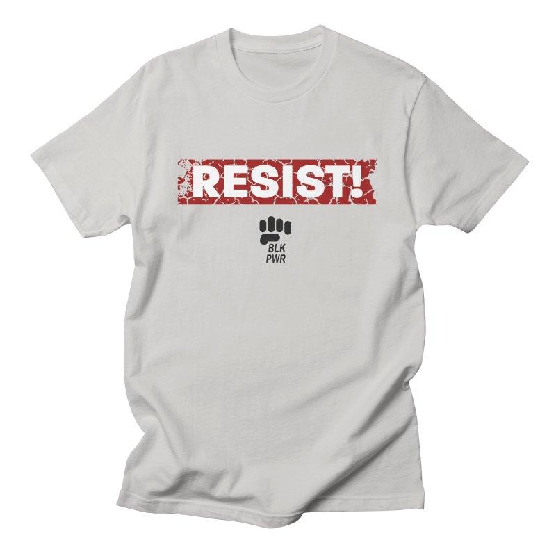 BLKPWR - RESIST! - Black Men's T-Shirt by Silli Philli Produktionz | Custom Prints