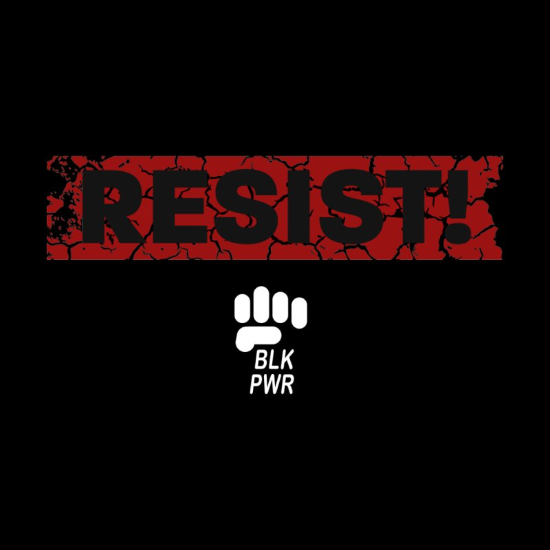 BLKPWR - RESIST! - White Home Rug by Silli Philli Produktionz | Custom Prints