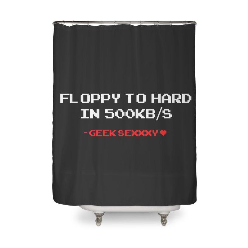 Geek Sexxxy | Floppy to Hard  - Dark Home Shower Curtain by Silli Philli Produktionz
