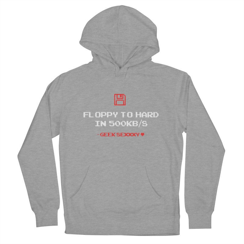 Geek Sexxxy   Floppy to Hard  - Dark Women's French Terry Pullover Hoody by Silli Philli Produktionz