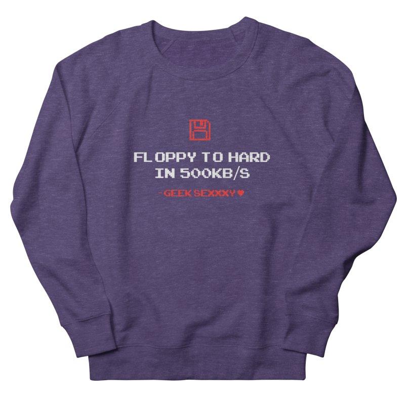 Geek Sexxxy | Floppy to Hard  - Dark Women's French Terry Sweatshirt by Silli Philli Produktionz