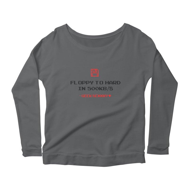 Geek Sexxxy   Floppy to Hard - Light Women's Scoop Neck Longsleeve T-Shirt by Silli Philli Produktionz