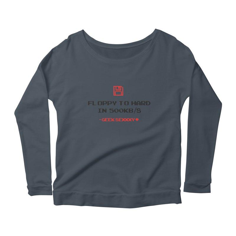 Geek Sexxxy | Floppy to Hard - Light Women's Scoop Neck Longsleeve T-Shirt by Silli Philli Produktionz | Custom Prints