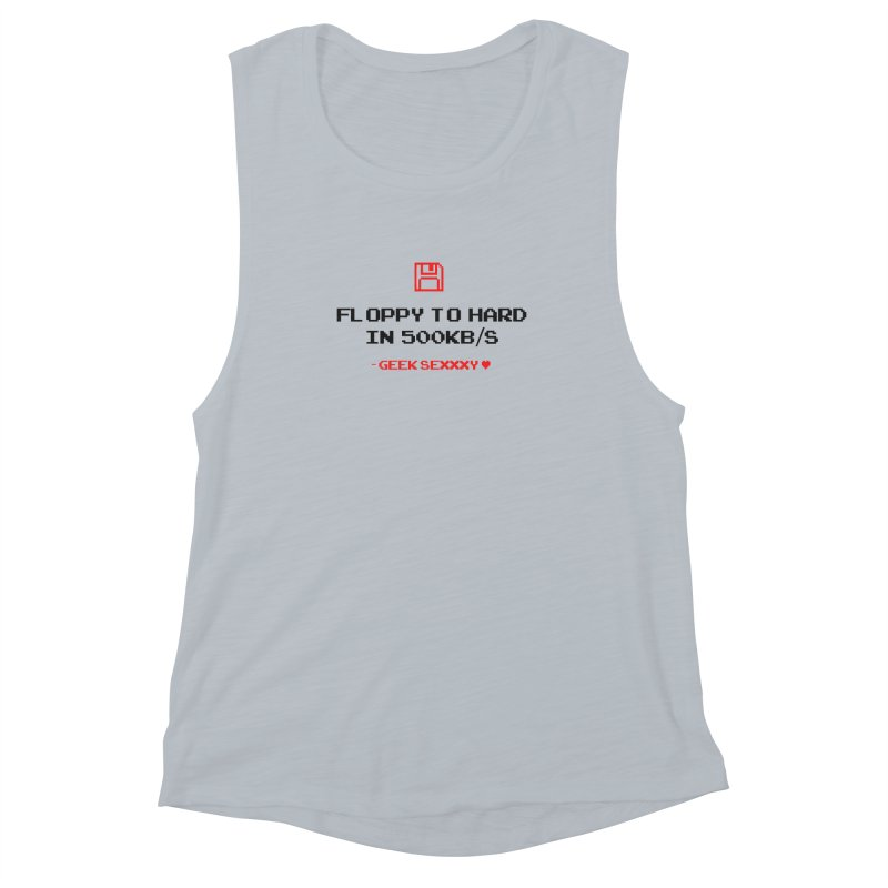 Geek Sexxxy   Floppy to Hard - Light Women's Muscle Tank by Silli Philli Produktionz
