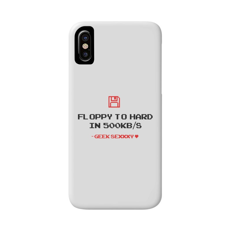 Geek Sexxxy | Floppy to Hard - Light Accessories Phone Case by Silli Philli Produktionz