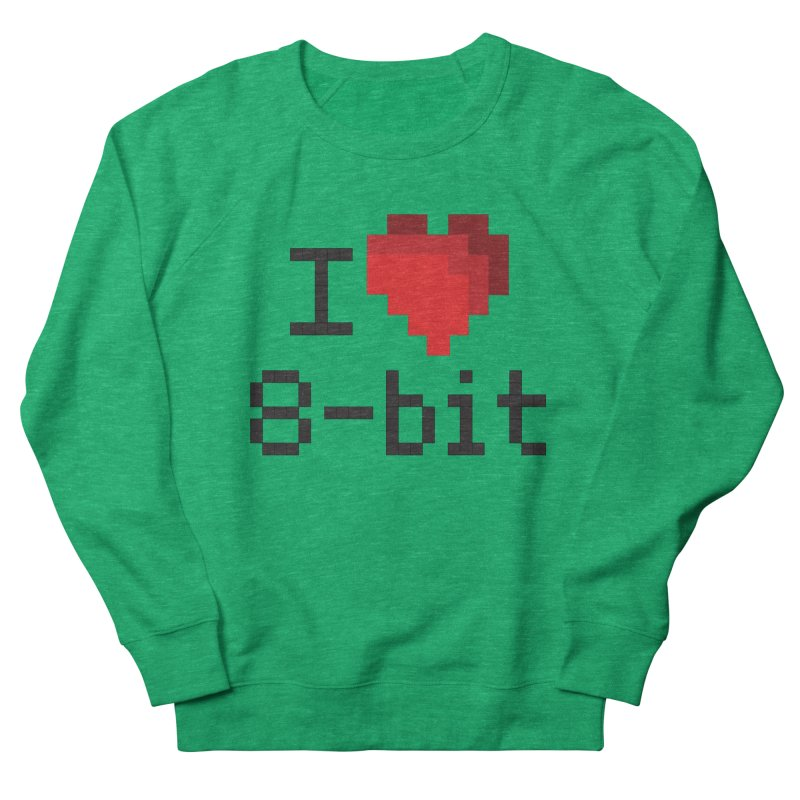 I Heart 8-bit Women's Sweatshirt by Silli Philli Produktionz | Custom Prints