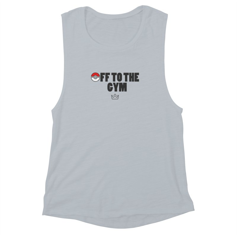 PokeMaan - Off to the Gym [Plain] Women's Muscle Tank by Silli Philli Produktionz