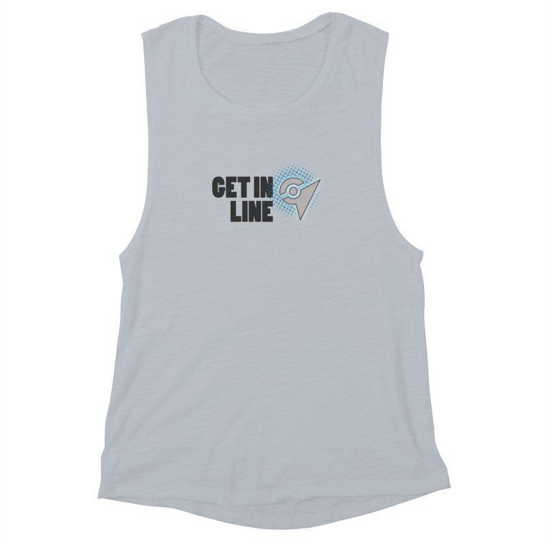 PokeMaan - Get in Line Women's Muscle Tank by Silli Philli Produktionz