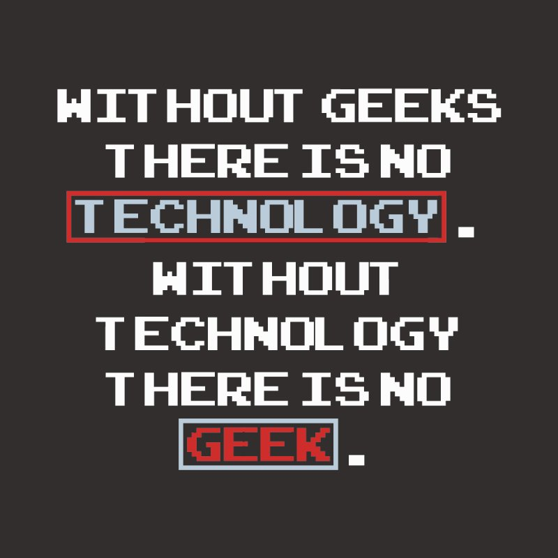 No Geek No Tech by Silli Philli Produktionz
