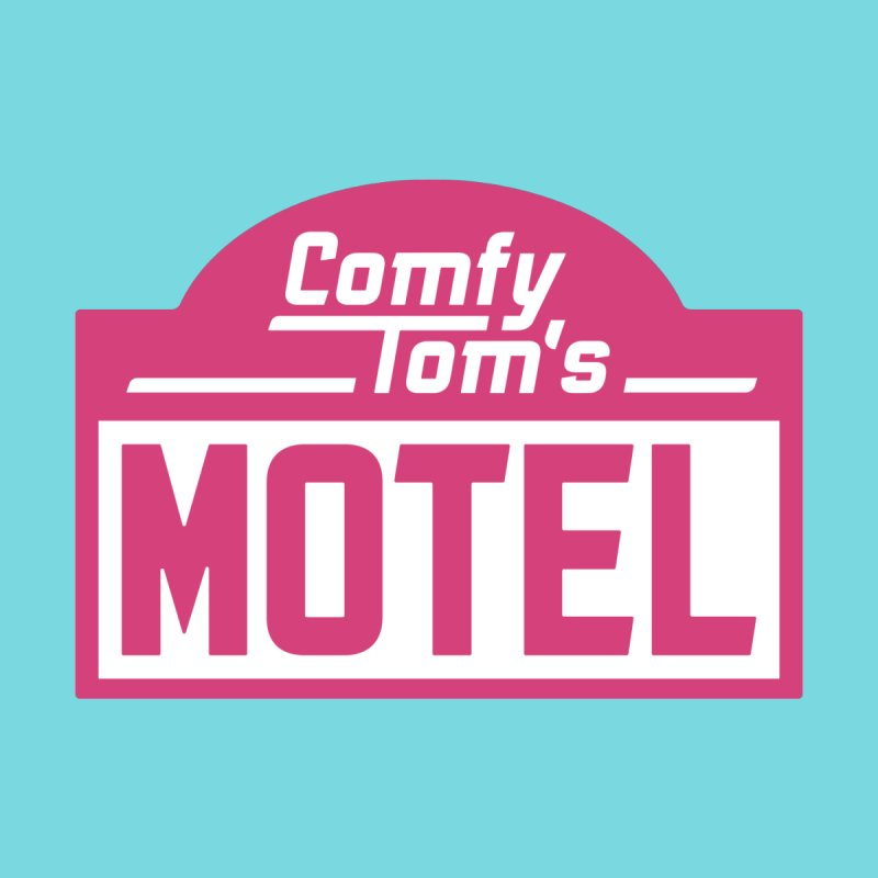 Comfy Tom's Motel Women's T-Shirt by simonwl's Artist Shop
