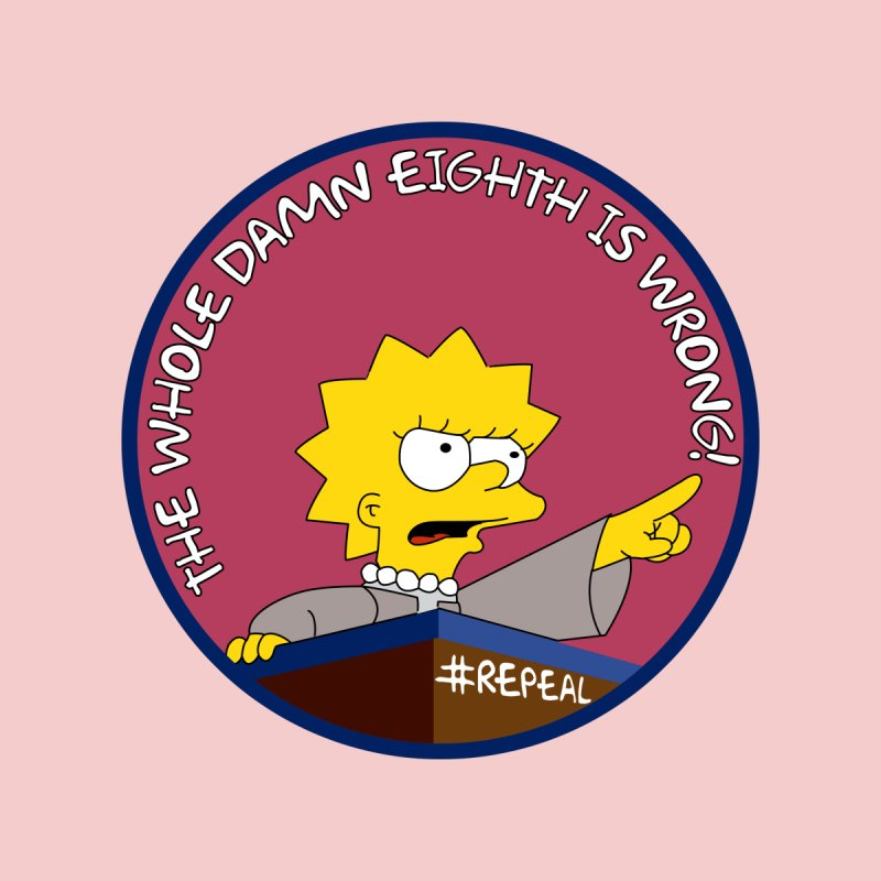 The Whole Damn Eighth is Wrong! by simpsonsforrepeal's Artist Shop
