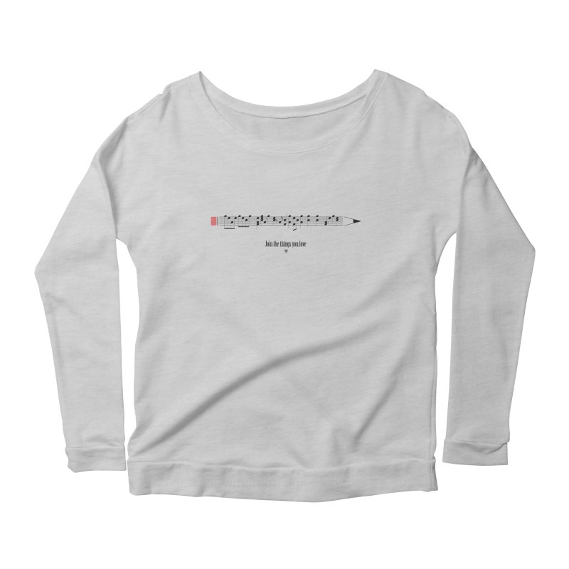 Join the things you love Women's Longsleeve Scoopneck  by Sin Remite Artist Shop