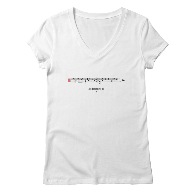 Join the things you love Women's Regular V-Neck by Sin Remite Artist Shop