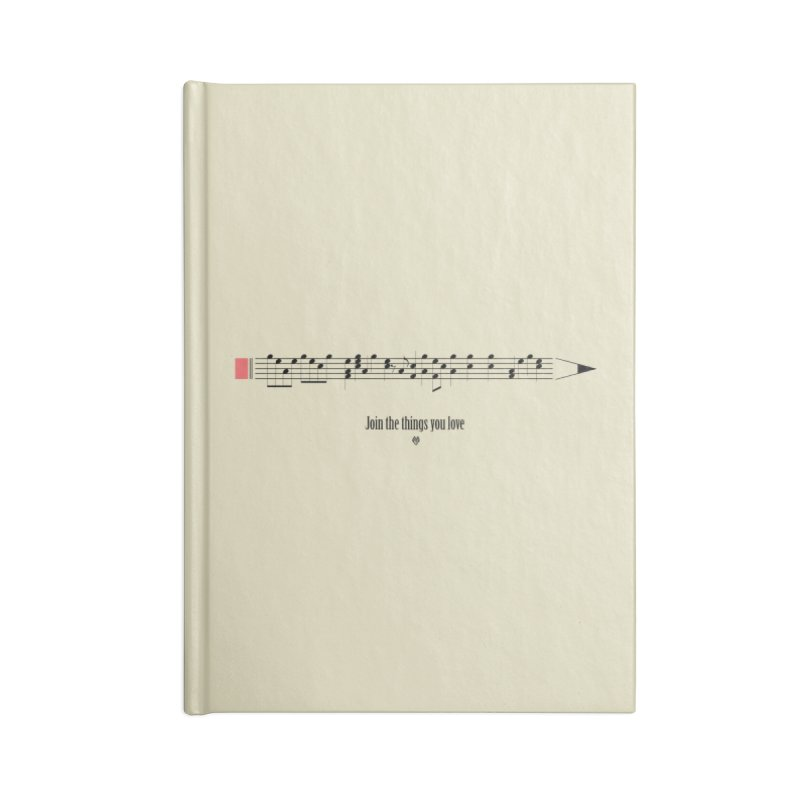 Join the things you love Accessories Notebook by Sin Remite Artist Shop