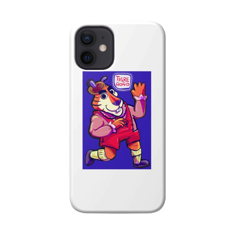 Tigre Ñoño como el del cereal pero del chavo Accessories Phone Case by Ƨ I Я A K Λ