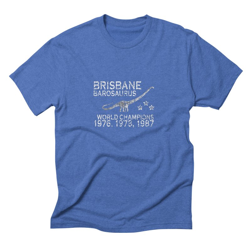 Dino cup - Brisbane Barosaurs (White) Men's Triblend T-shirt by siso's Shop