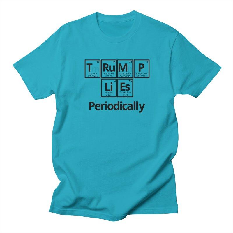 Trump Lies... Periodically Women's Regular Unisex T-Shirt by Sixfold Symmetry Shop