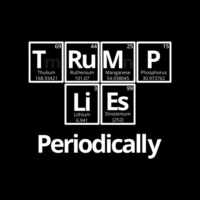 Trump Lies... Periodically Men's Longsleeve T-Shirt by Sixfold Symmetry Shop