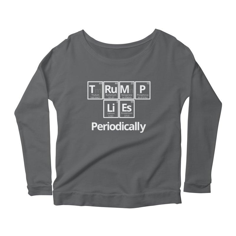 Trump Lies... Periodically Women's Scoop Neck Longsleeve T-Shirt by Sixfold Symmetry Shop