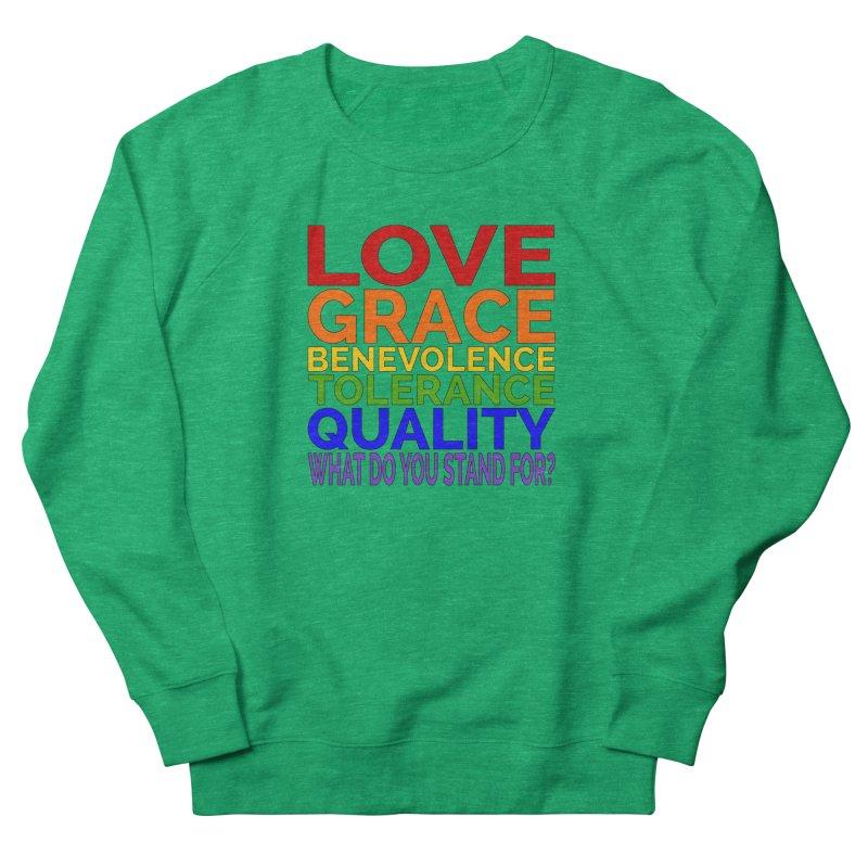 What Do You Stand For? Women's Sweatshirt by Sixfold Symmetry Shop