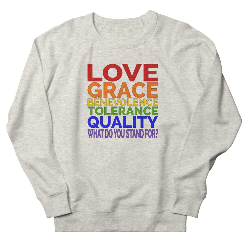 What Do You Stand For? Women's French Terry Sweatshirt by Sixfold Symmetry Shop