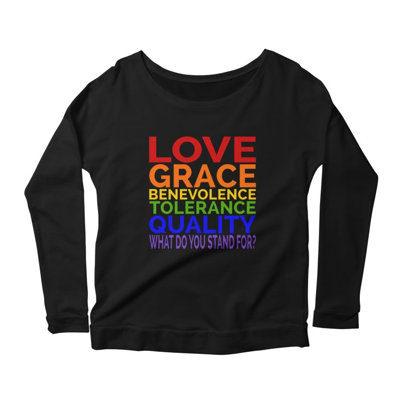 What Do You Stand For? Women's Scoop Neck Longsleeve T-Shirt by Sixfold Symmetry Shop