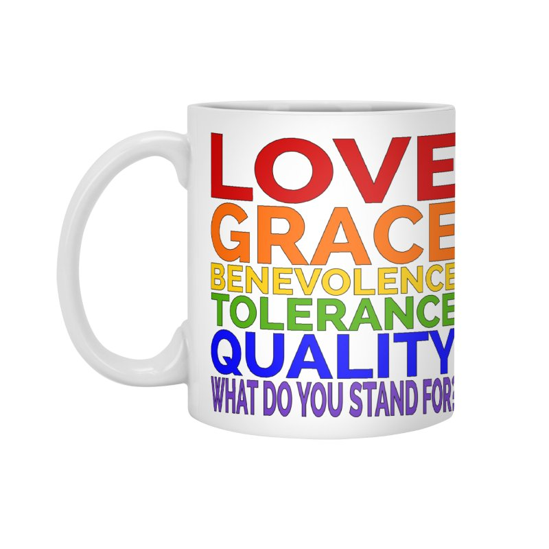 What Do You Stand For? Accessories Mug by Sixfold Symmetry Shop