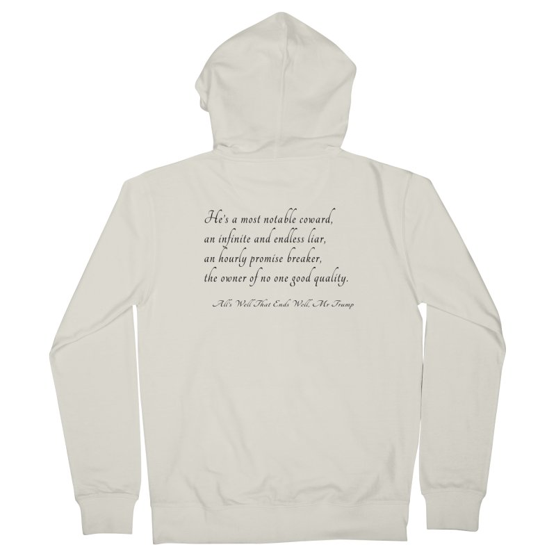 Shakespeare Saw Trump Coming Women's French Terry Zip-Up Hoody by Sixfold Symmetry Shop