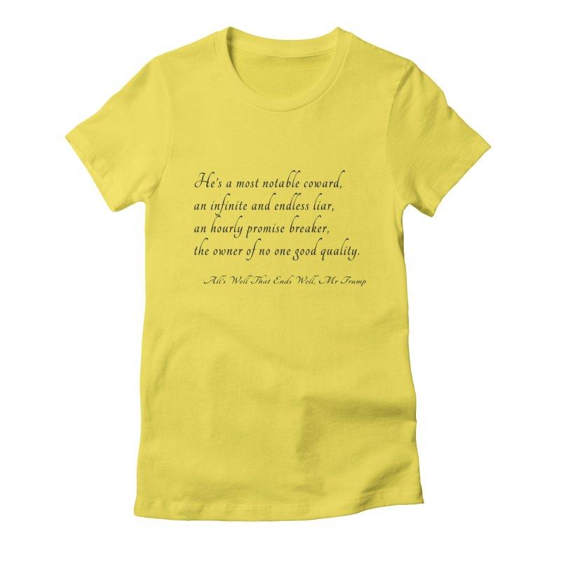 Shakespeare Saw Trump Coming Women's T-Shirt by Sixfold Symmetry Shop