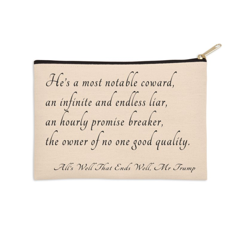 Shakespeare Saw Trump Coming Accessories Zip Pouch by Sixfold Symmetry Shop