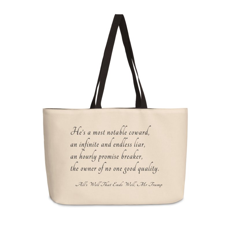 Shakespeare Saw Trump Coming Accessories Weekender Bag Bag by Sixfold Symmetry Shop
