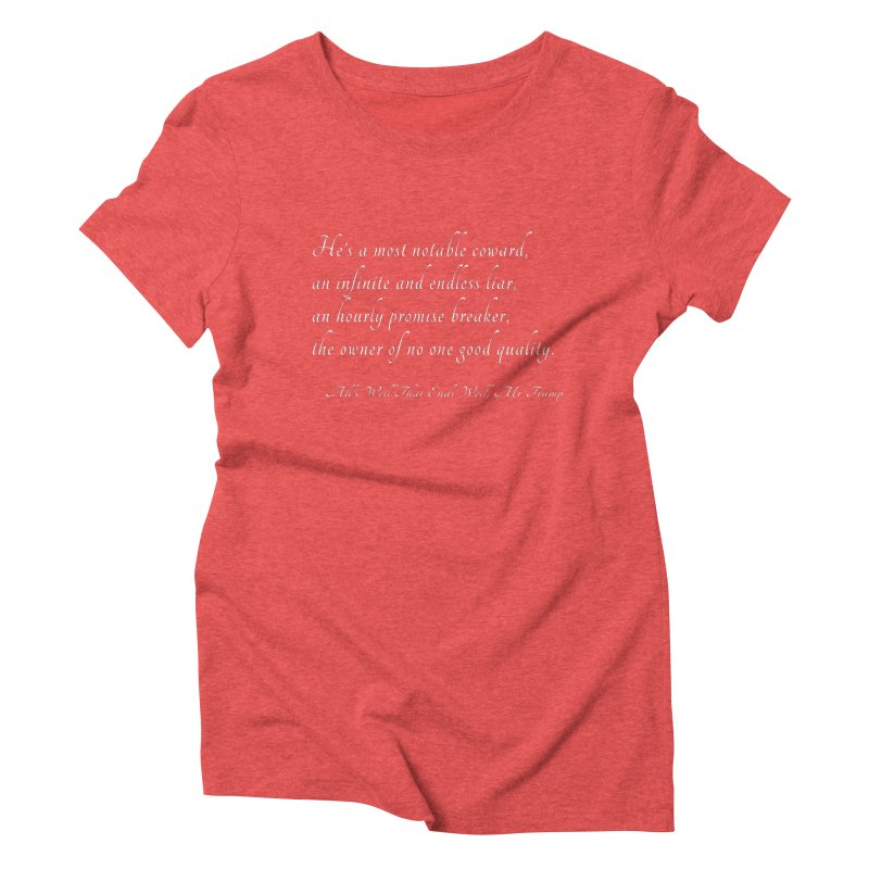 Shakespeare Saw Trump Coming Women's Triblend T-Shirt by Sixfold Symmetry Shop