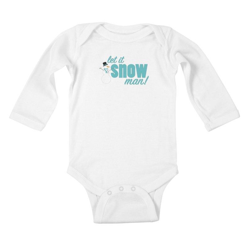Let it Snow, Man! Kids Baby Longsleeve Bodysuit by Calobee Doodles