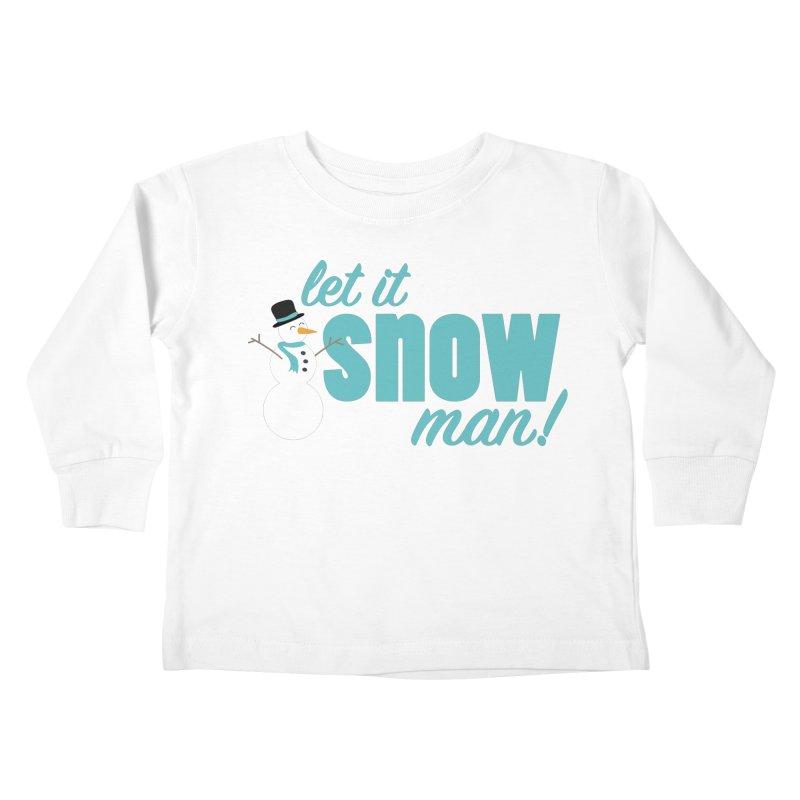 Let it Snow, Man! Kids Toddler Longsleeve T-Shirt by Calobee Doodles