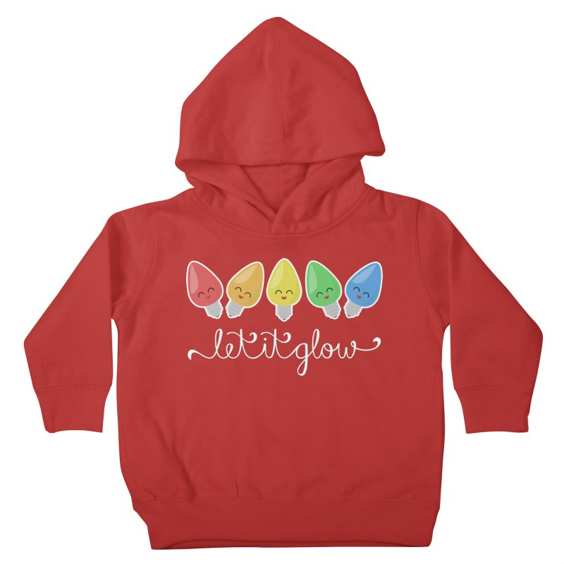 Let It Glow Kids Toddler Pullover Hoody by Calobee Doodles