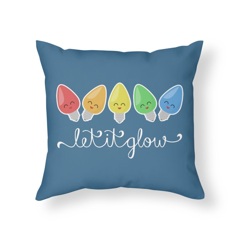 Let It Glow Home Throw Pillow by Calobee Doodles