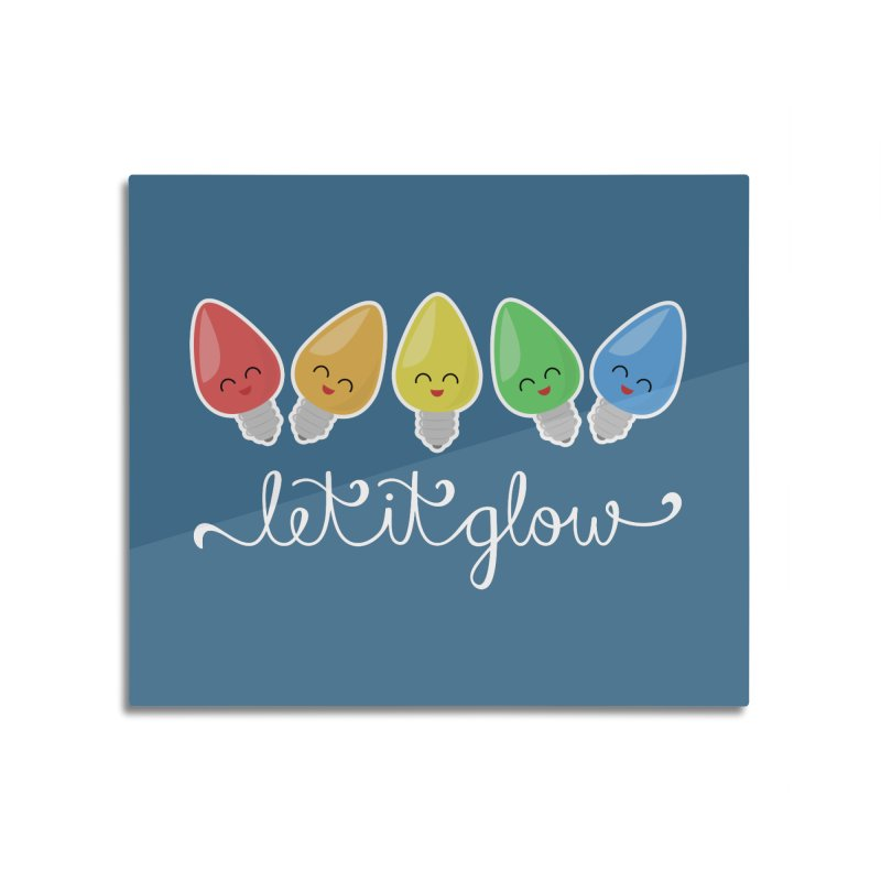 Let It Glow Home Mounted Aluminum Print by Calobee Doodles