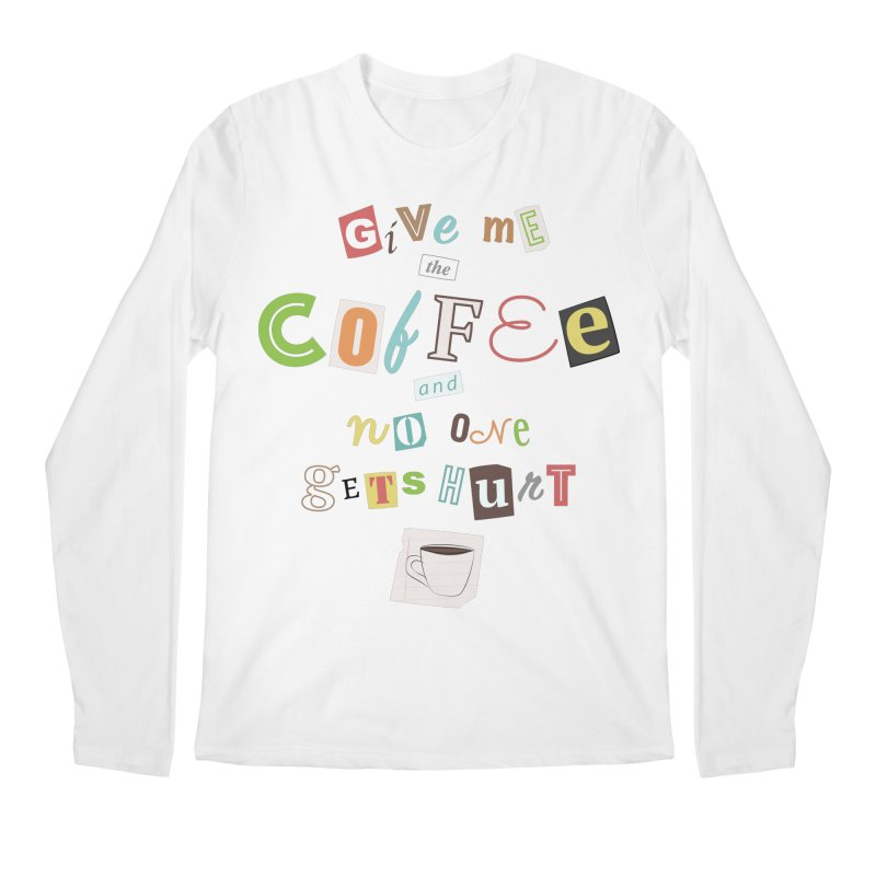 A Ransom Note for Morning - Light Men's Longsleeve T-Shirt by Calobee Doodles