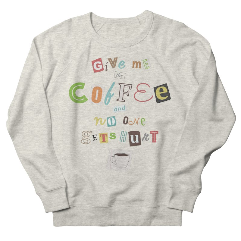 A Ransom Note for Morning - Light Men's Sweatshirt by Calobee Doodles