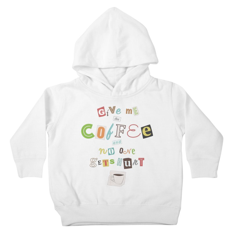 A Ransom Note for Morning - Light Kids Toddler Pullover Hoody by Calobee Doodles