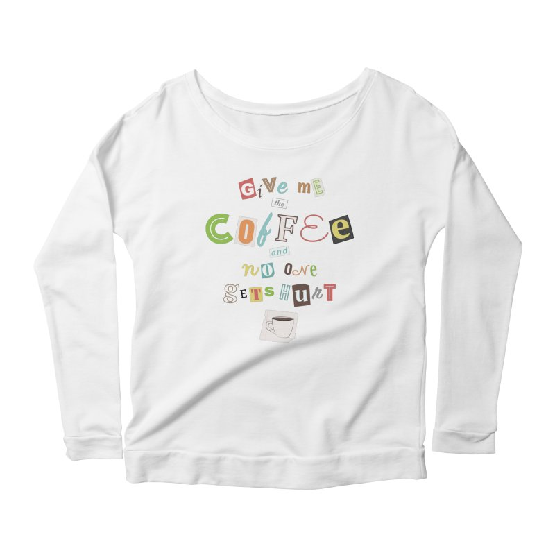 A Ransom Note for Morning - Light Women's Longsleeve Scoopneck  by Calobee Doodles