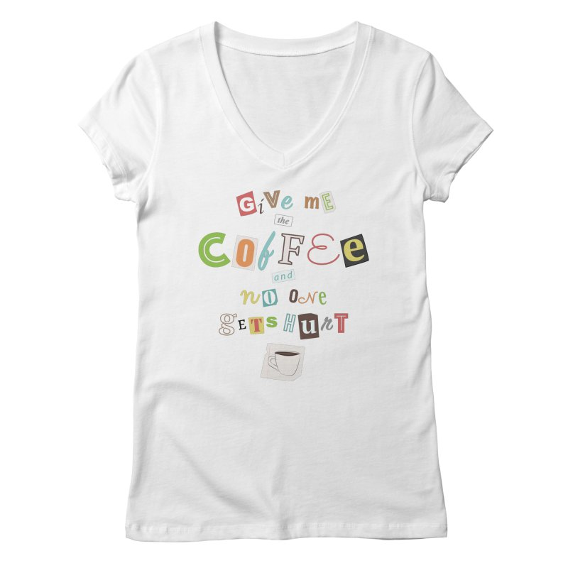 A Ransom Note for Morning - Light Women's V-Neck by Calobee Doodles