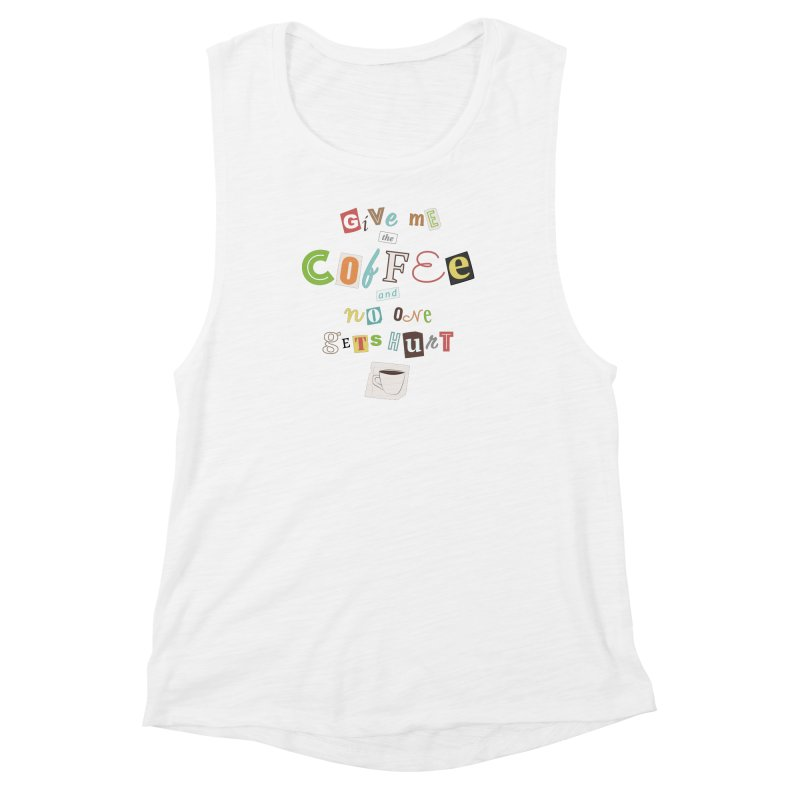 A Ransom Note for Morning - Light Women's Muscle Tank by Calobee Doodles