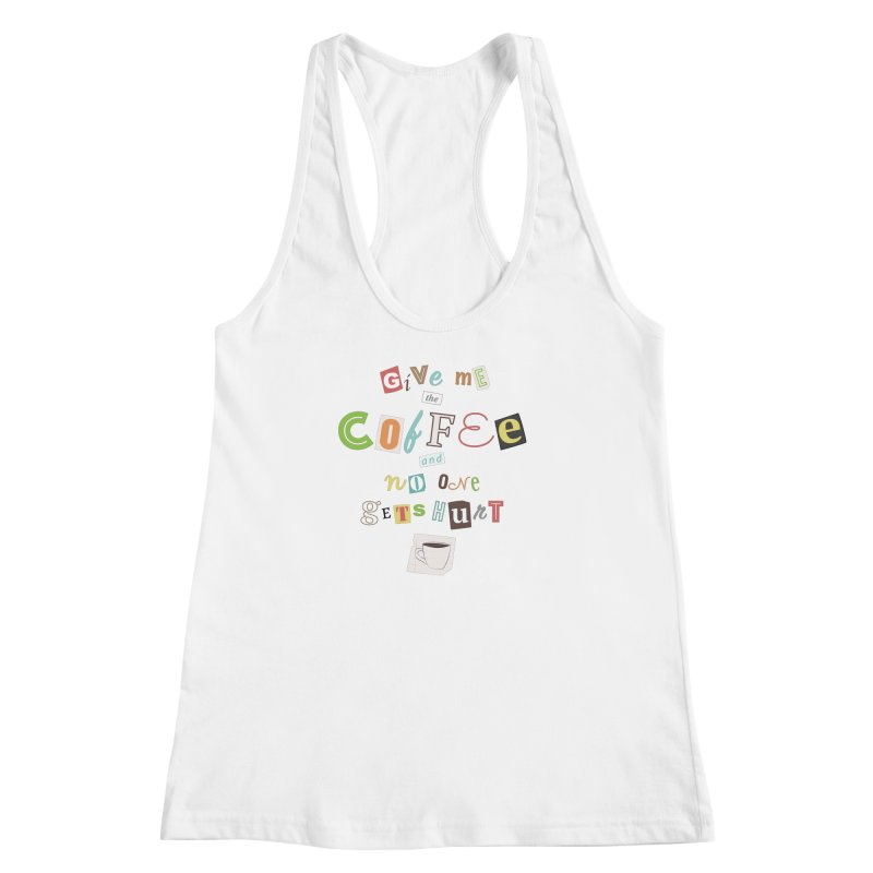 A Ransom Note for Morning - Light Women's Racerback Tank by Calobee Doodles