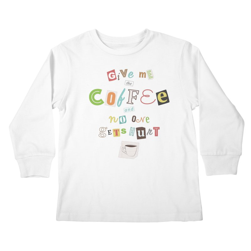 A Ransom Note for Morning - Light Kids Longsleeve T-Shirt by Calobee Doodles
