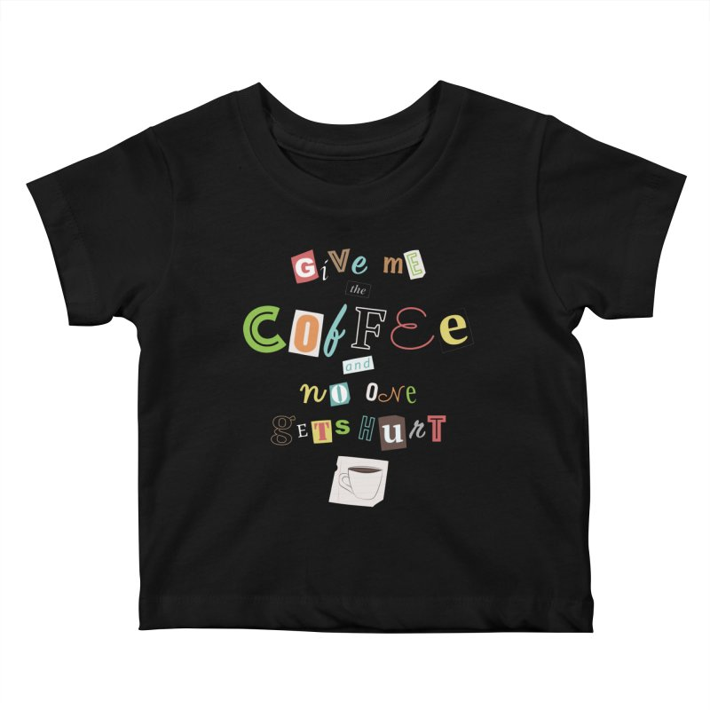 A Ransom Note for Morning - Dark Kids Baby T-Shirt by Calobee Doodles
