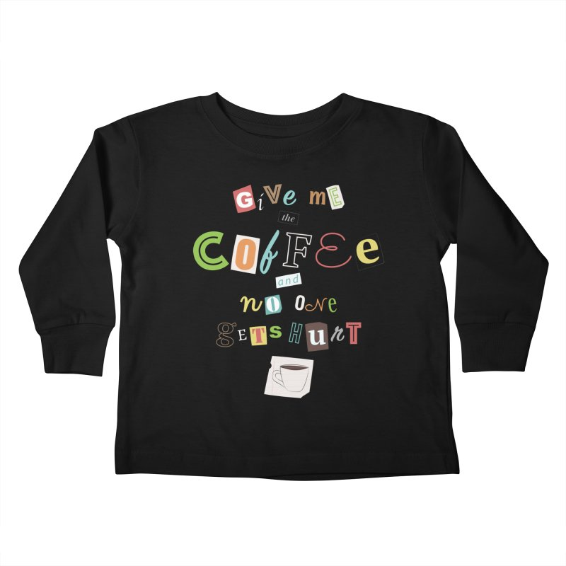 A Ransom Note for Morning - Dark Kids Toddler Longsleeve T-Shirt by Calobee Doodles